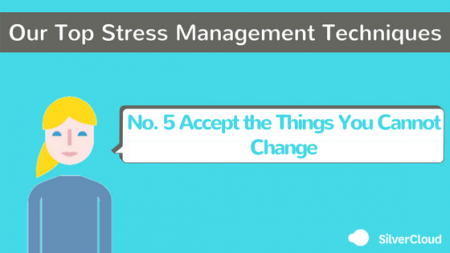 Our_Top_Stress_Management_Techniques_-_Accept_the_things_you_cannot_change_450_253