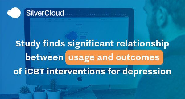 Study finds significant relationship between usage and outcomes of iCBT interventions for depression