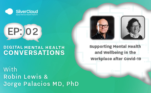 Supporting Mental Health and Wellbeing in the Workplace after COVID-19